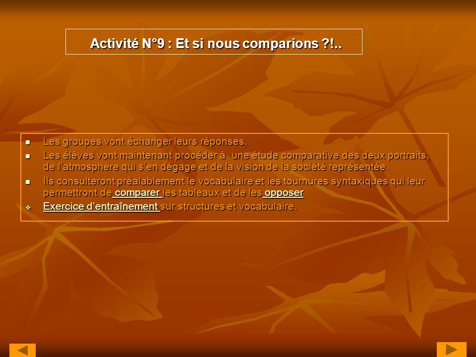 Activité N°9 : Et si nous comparions !..