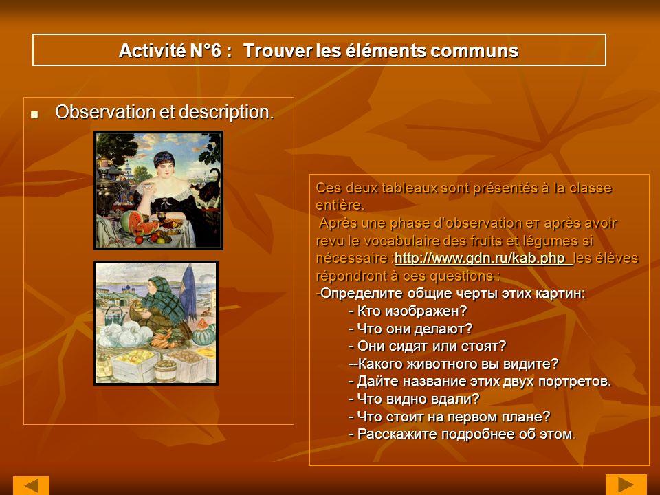 Activité N°6 : Trouver les éléments communs