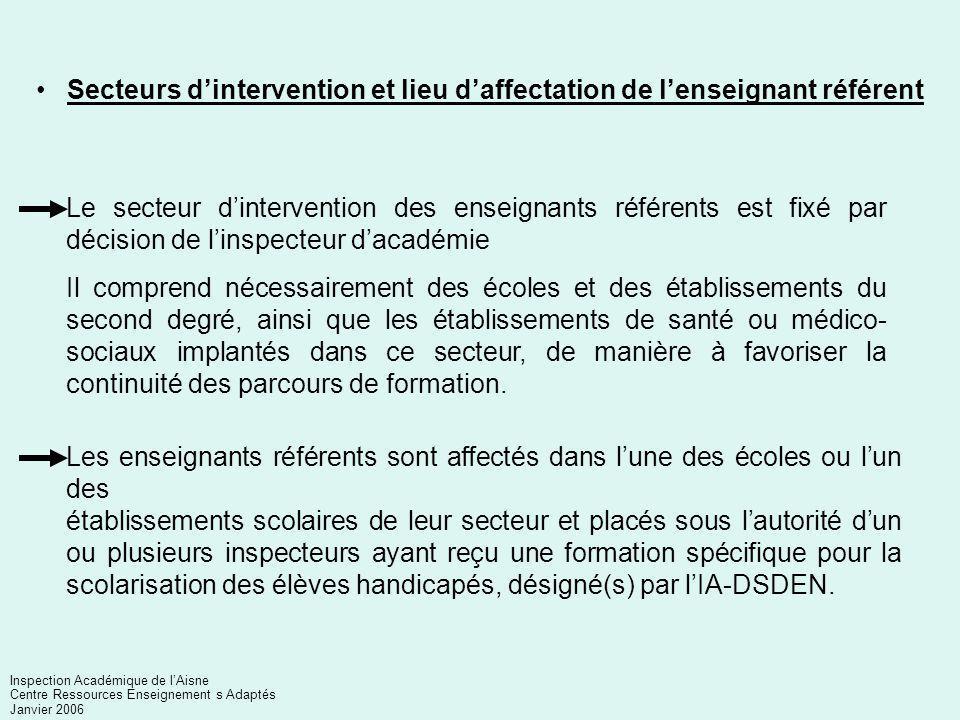 Secteurs d'intervention et lieu d'affectation de l'enseignant référent