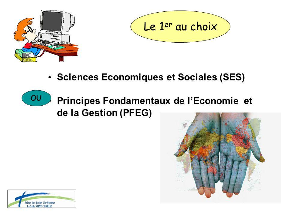Le 1er au choix Sciences Economiques et Sociales (SES)