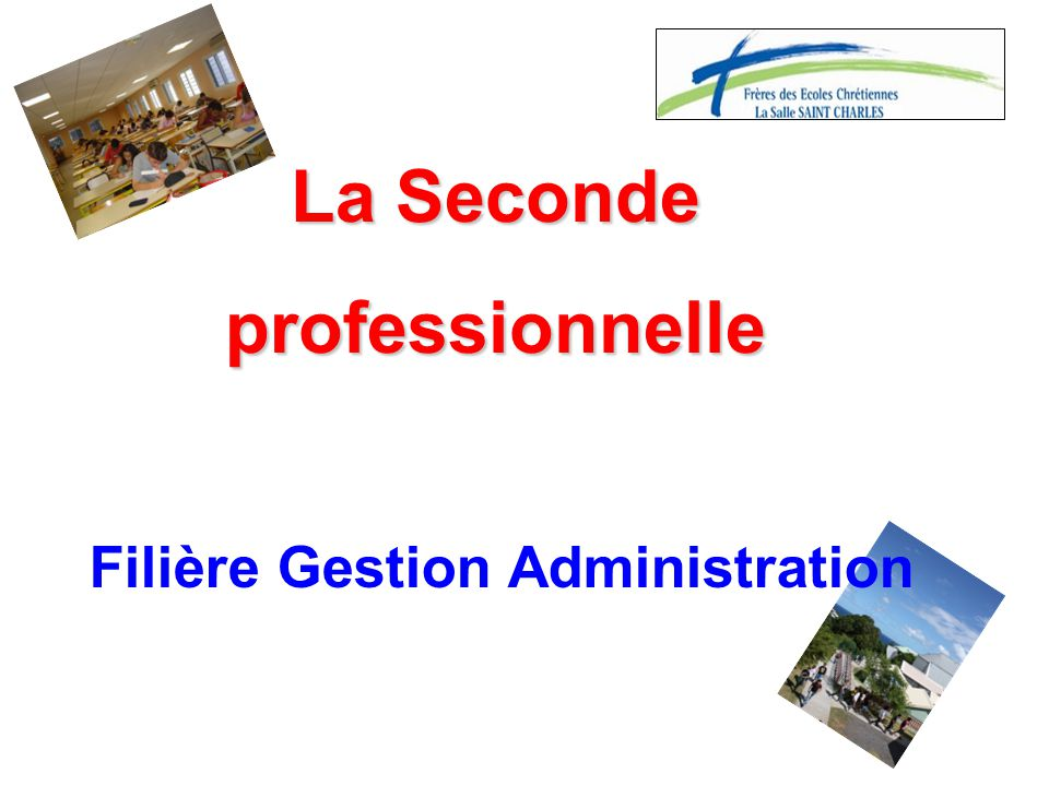 La Seconde professionnelle