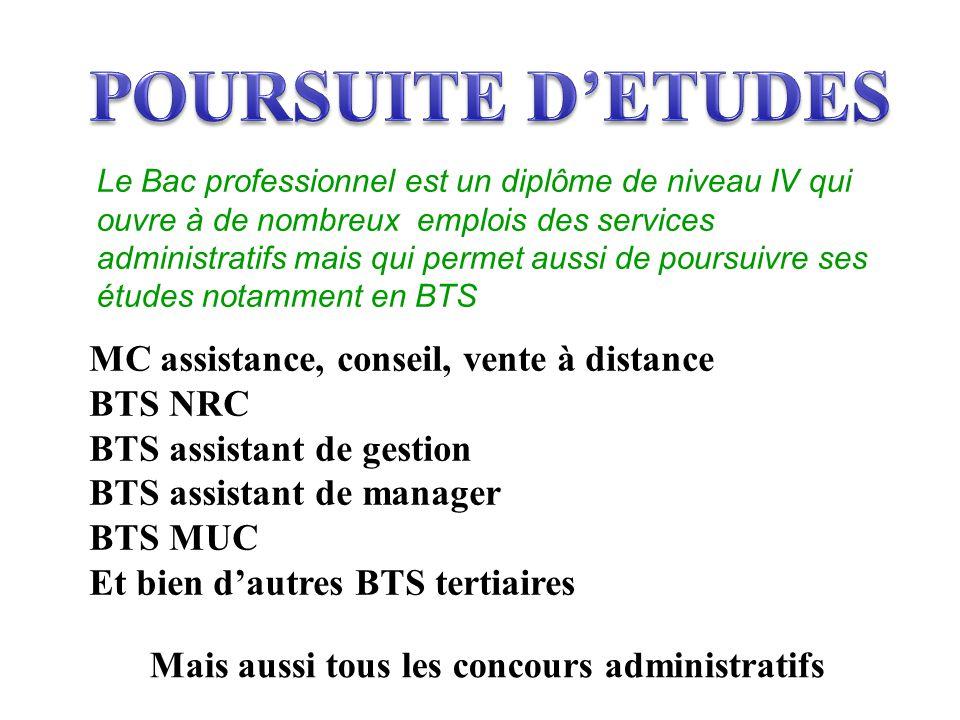 POURSUITE D'ETUDES MC assistance, conseil, vente à distance BTS NRC