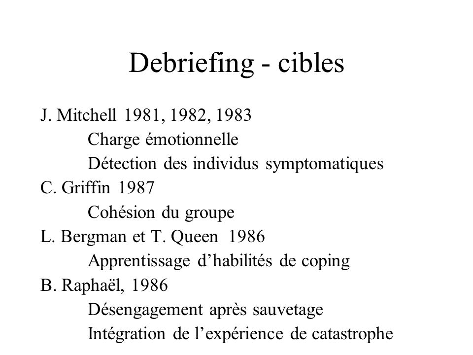 Debriefing - cibles J. Mitchell 1981, 1982, 1983 Charge émotionnelle