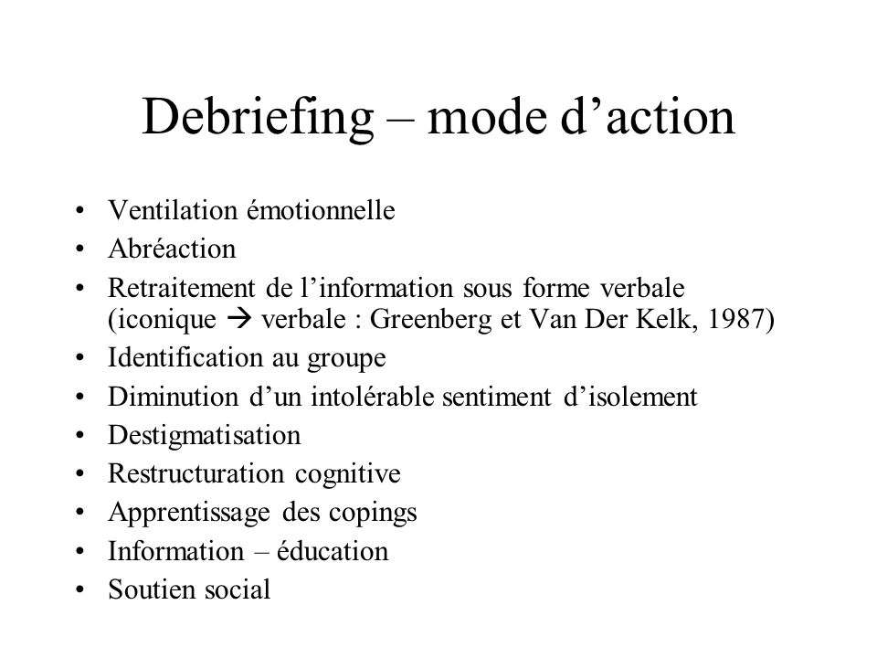 Debriefing – mode d'action