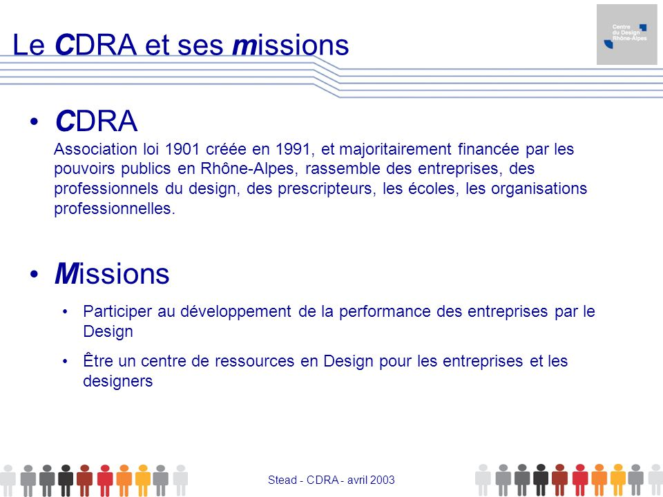 Stead - avril 03 Le CDRA et ses missions.