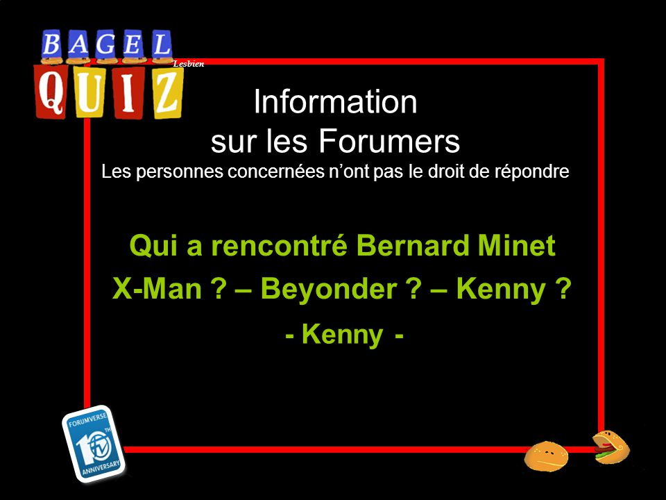 Qui a rencontré Bernard Minet X-Man – Beyonder – Kenny