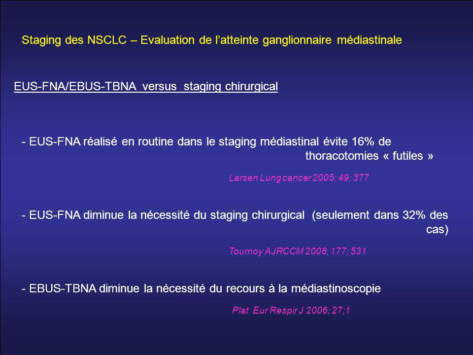 Staging des NSCLC – Evaluation de l'atteinte ganglionnaire médiastinale