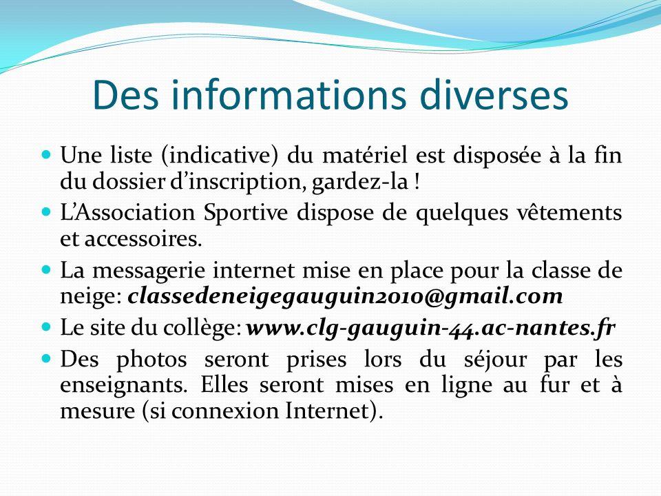 Des informations diverses