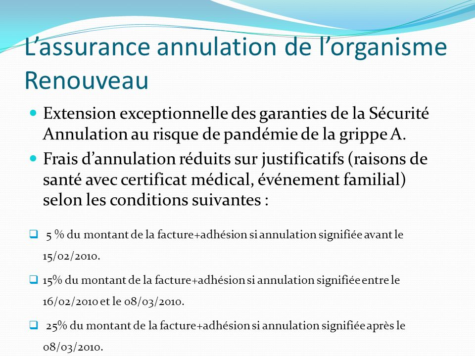 L'assurance annulation de l'organisme Renouveau