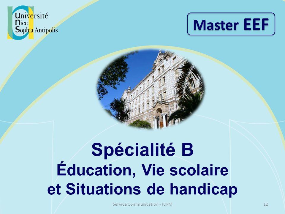 Spécialité B Éducation, Vie scolaire et Situations de handicap