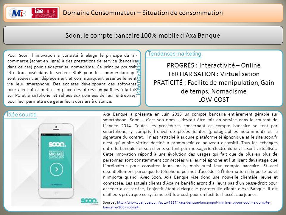 Domaine Consommateur – Situation de consommation