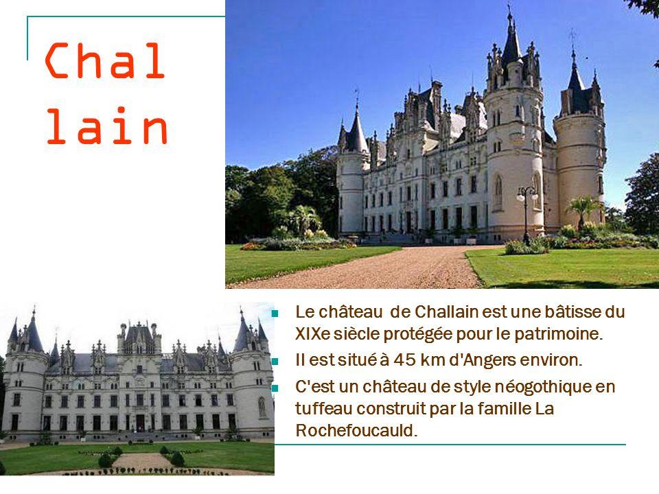 Challain Le château de Challain est une bâtisse du XIXe siècle protégée pour le patrimoine. Il est situé à 45 km d Angers environ.