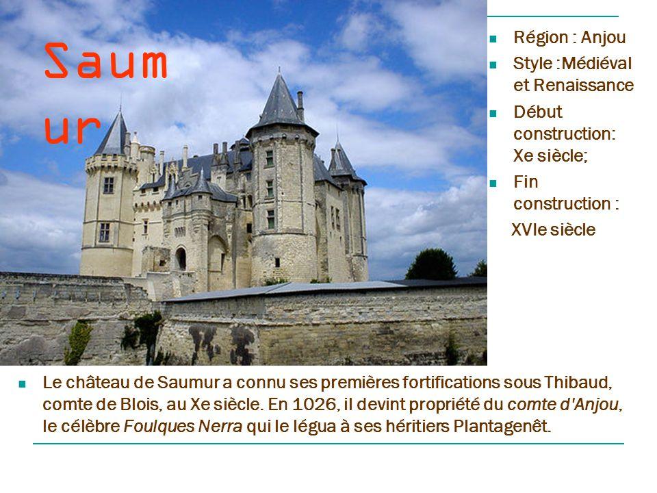 Saumur Région : Anjou Style :Médiéval et Renaissance