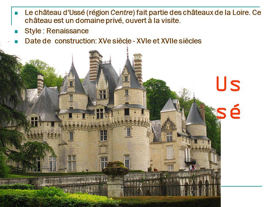 Le château d Ussé (région Centre) fait partie des châteaux de la Loire
