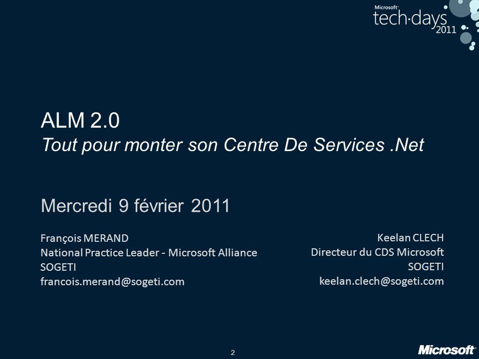 ALM 2.0 Tout pour monter son Centre De Services .Net