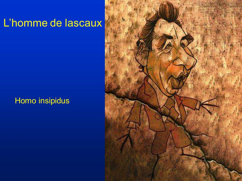 L'homme de lascaux Homo insipidus