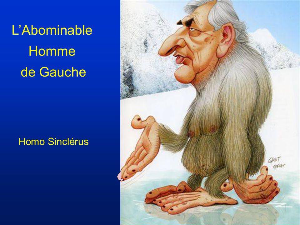 L'Abominable Homme de Gauche Homo Sinclérus
