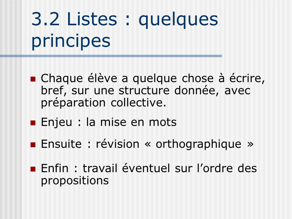 3.2 Listes : quelques principes