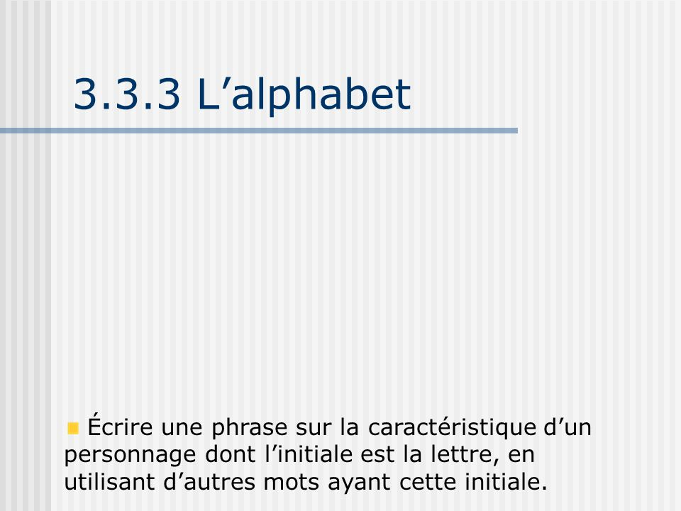 3.3.3 L'alphabet