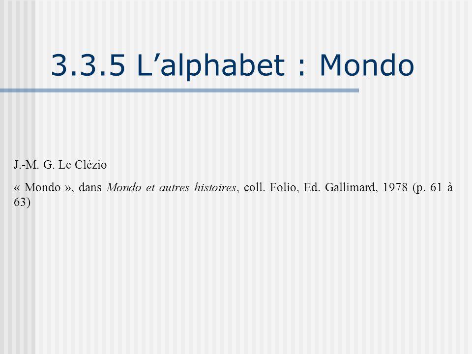 3.3.5 L'alphabet : Mondo J.-M. G. Le Clézio