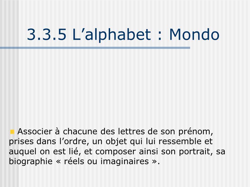 3.3.5 L'alphabet : Mondo
