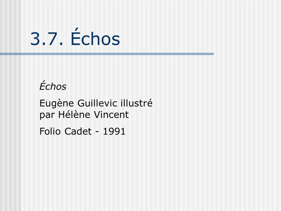 3.7. Échos Échos Eugène Guillevic illustré par Hélène Vincent