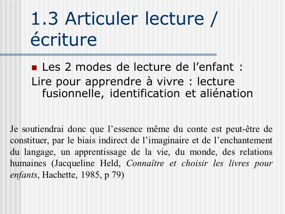 1.3 Articuler lecture / écriture