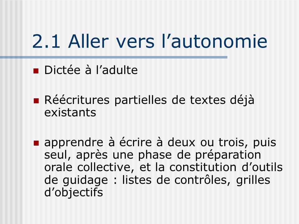 2.1 Aller vers l'autonomie