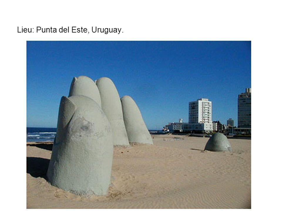 Lieu: Punta del Este, Uruguay.