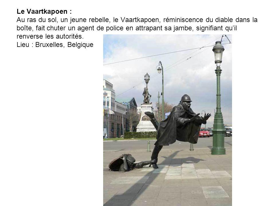 Le Vaartkapoen : Au ras du sol, un jeune rebelle, le Vaartkapoen, réminiscence du diable dans la boîte, fait chuter un agent de police en attrapant sa jambe, signifiant qu'il renverse les autorités.