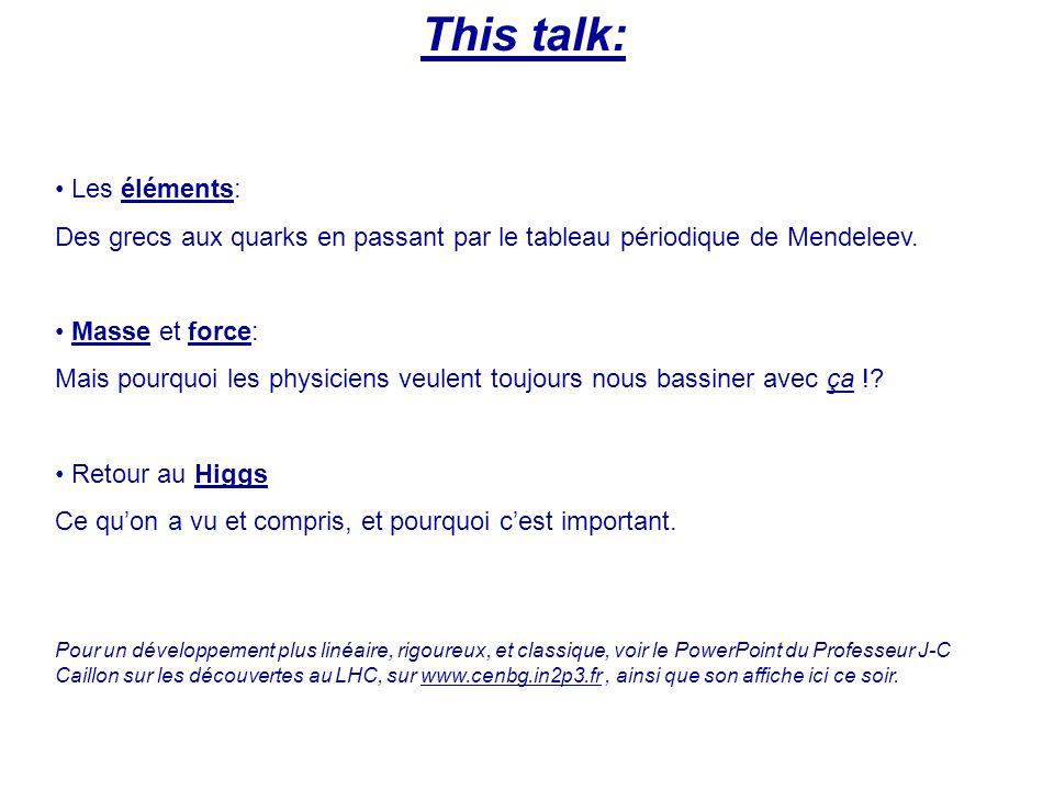 This talk: Les éléments: