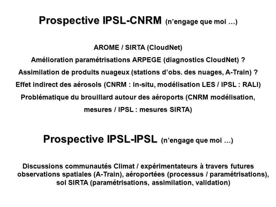 Prospective IPSL-CNRM (n'engage que moi …)