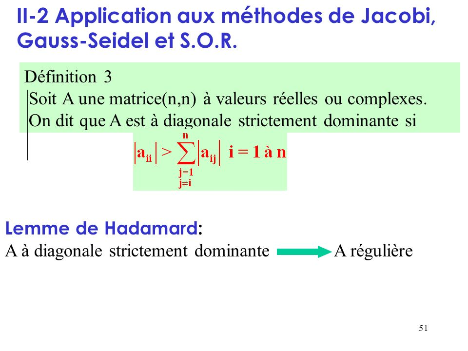 II-2 Application aux méthodes de Jacobi, Gauss-Seidel et S.O.R.