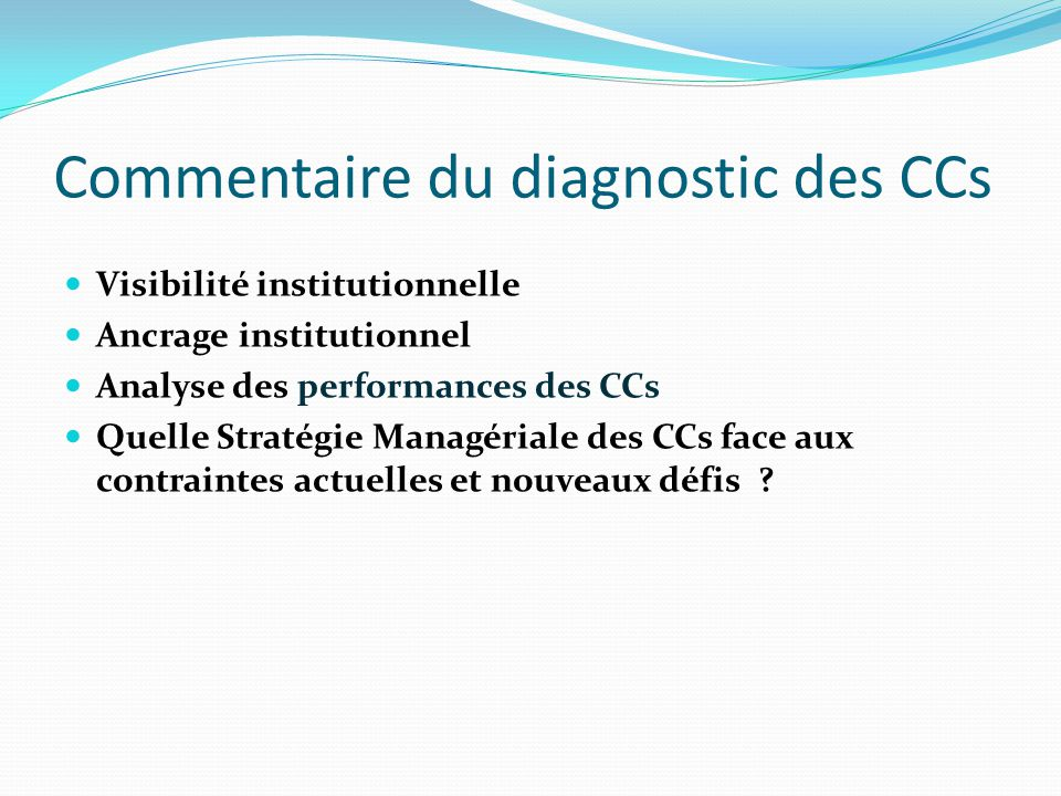 Commentaire du diagnostic des CCs