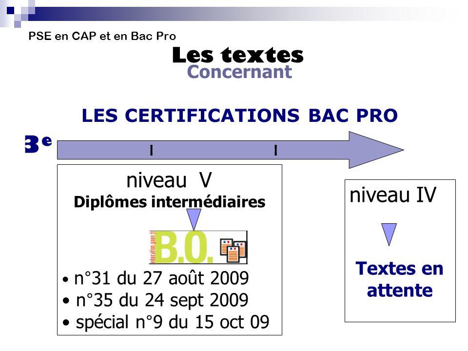 PSE en CAP et en Bac Pro Les textes