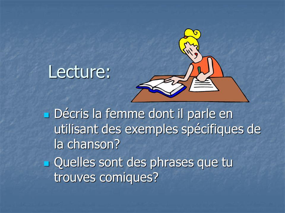 Lecture: Décris la femme dont il parle en utilisant des exemples spécifiques de la chanson.