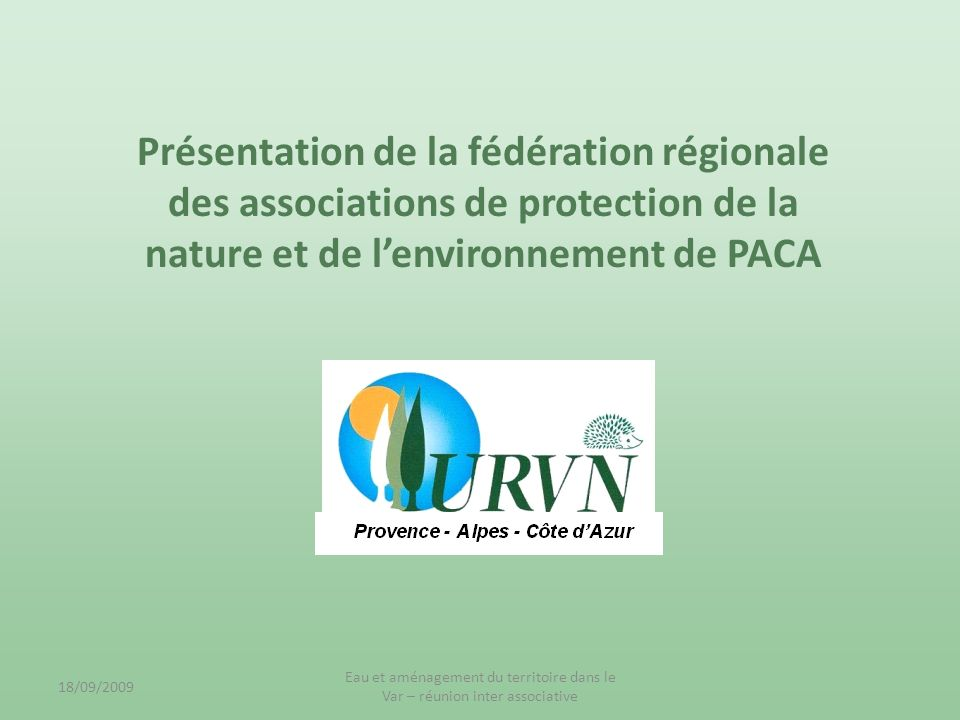 Présentation de la fédération régionale des associations de protection de la nature et de l'environnement de PACA