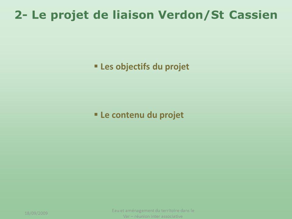 2- Le projet de liaison Verdon/St Cassien