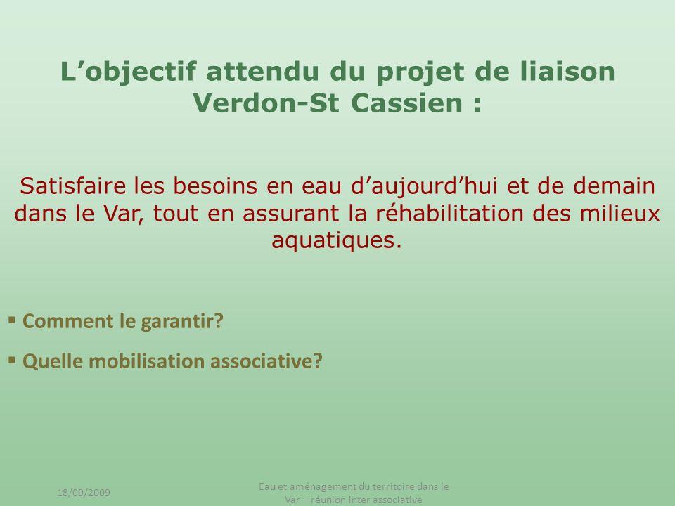 L'objectif attendu du projet de liaison Verdon-St Cassien :