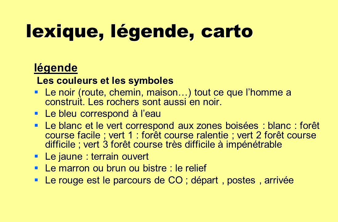 lexique, légende, carto légende Les couleurs et les symboles