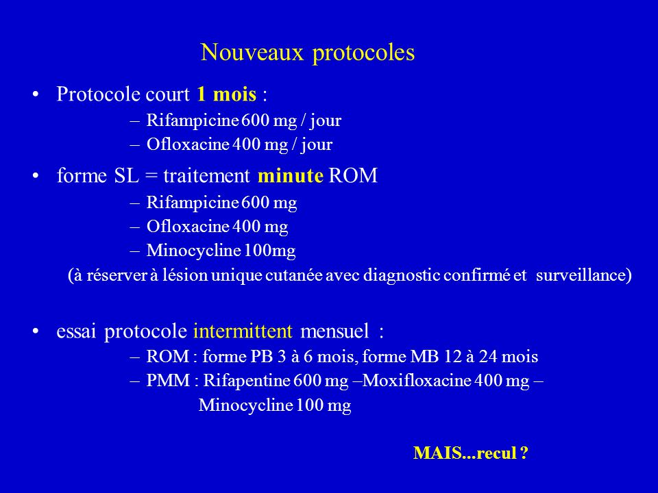 Nouveaux protocoles Protocole court 1 mois :