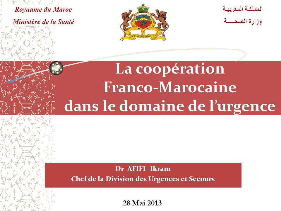 La coopération Franco-Marocaine dans le domaine de l'urgence
