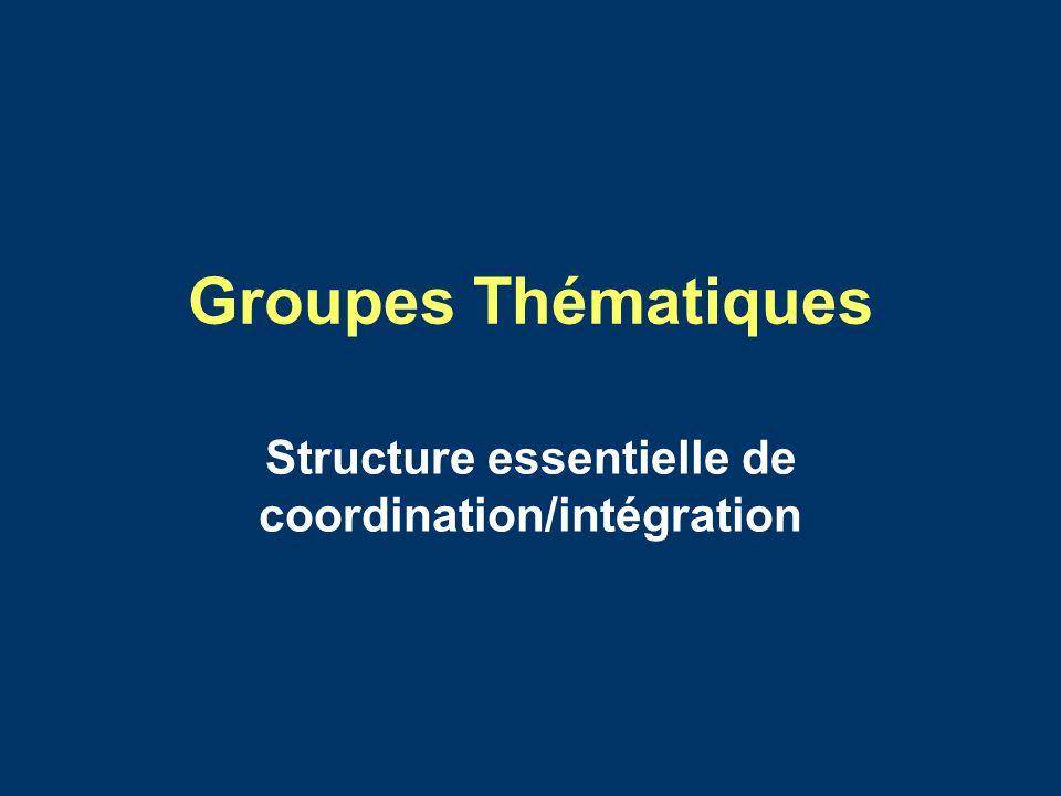 Structure essentielle de coordination/intégration