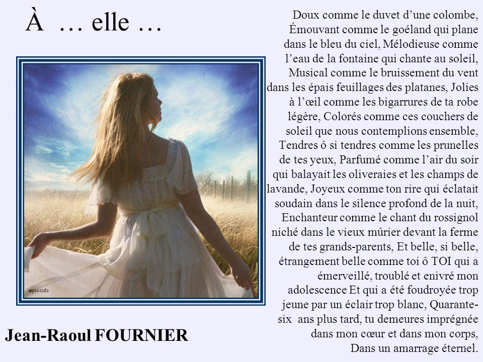 À … elle … Jean-Raoul FOURNIER