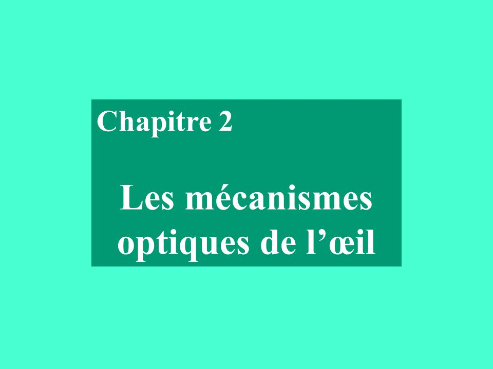 Les mécanismes optiques de l'œil