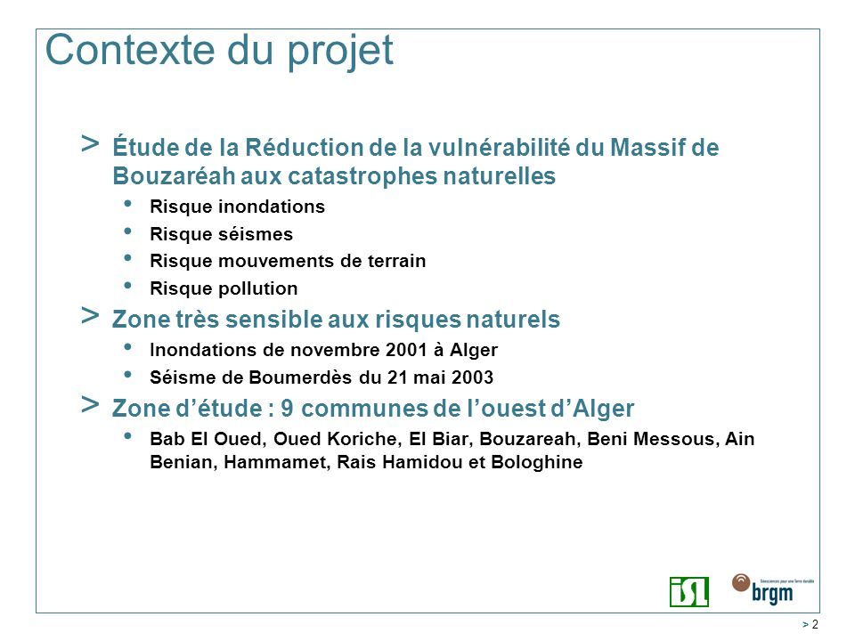Contexte du projet Étude de la Réduction de la vulnérabilité du Massif de Bouzaréah aux catastrophes naturelles.