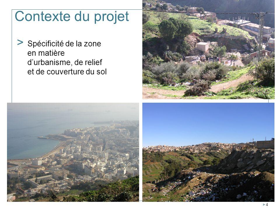 Contexte du projet Spécificité de la zone en matière d'urbanisme, de relief et de couverture du sol.