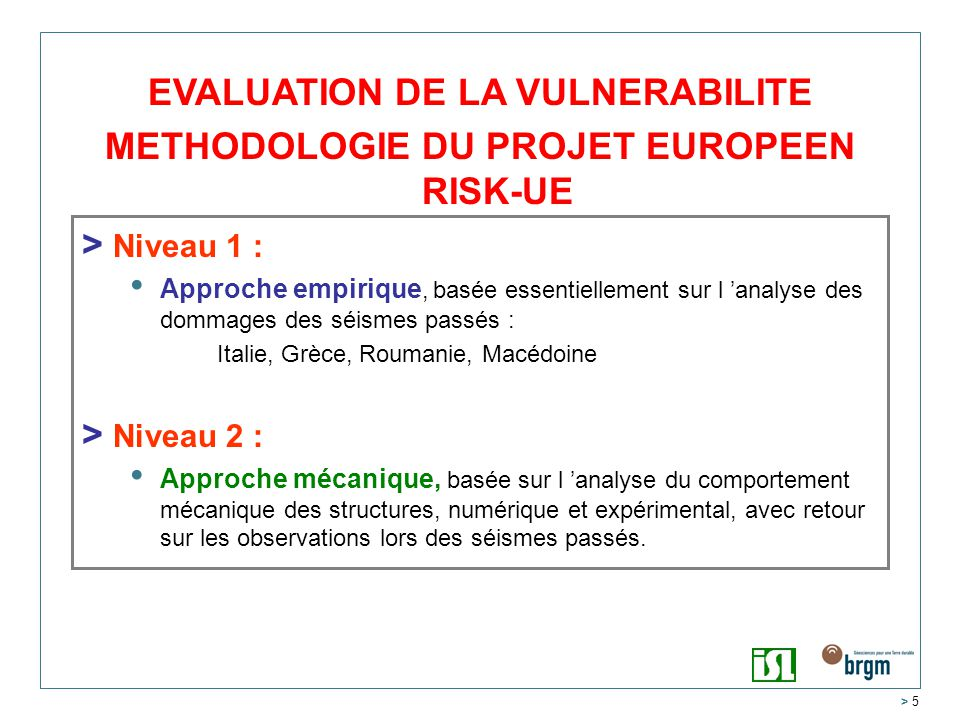 EVALUATION DE LA VULNERABILITE METHODOLOGIE DU PROJET EUROPEEN RISK-UE