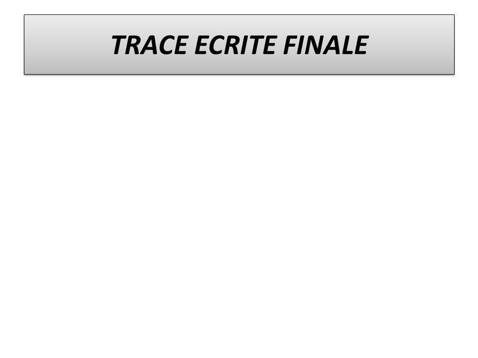 TRACE ECRITE FINALE