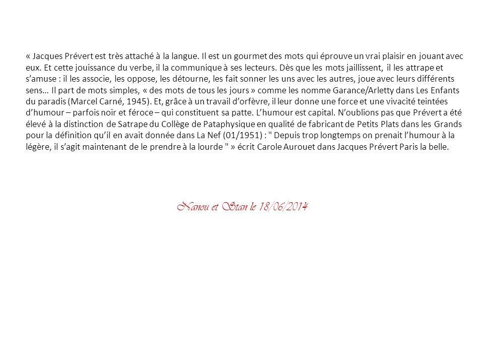 « Jacques Prévert est très attaché à la langue